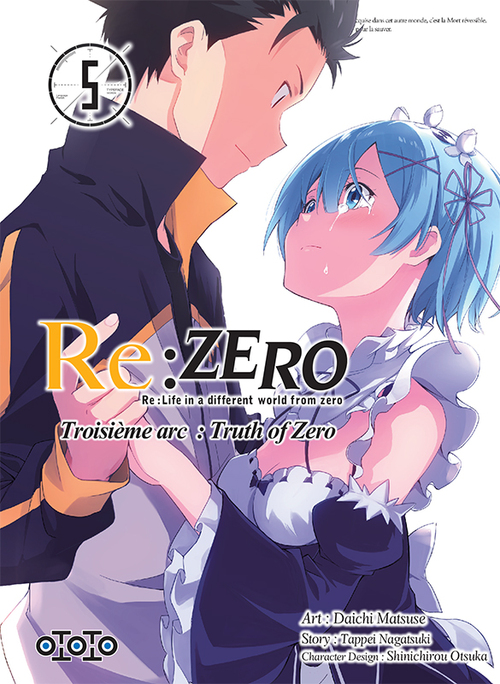 Re:zero - Troisième arc Truth of zero - Tome 05 - Daichi Matsuse & Tappei Nagatsuki