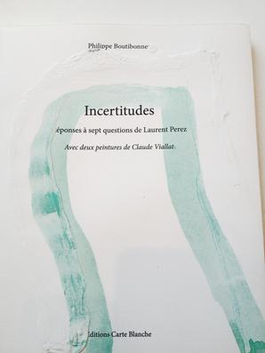 Boutibonne,Perez-,Viallat,Incertitudes,Livre-edition cartes blanches