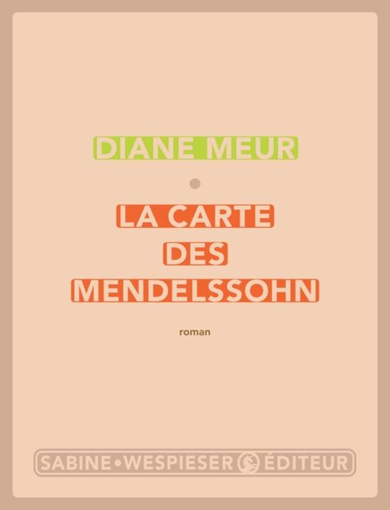 La carte des Mendelssohn de Diane Meur