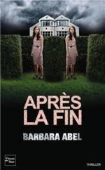Après la fin, Barbara ABEL