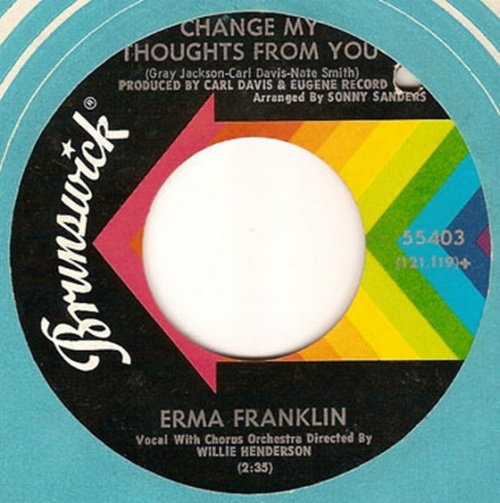 Erma Franklin : Change My Thoughts From You