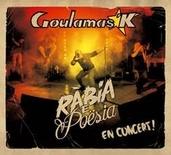 Rabia et poesia - Goulamas'K
