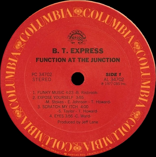 "B.T. Express : Album "" Function At The Junction "" Columbia Records PC 34702 [ US ]"