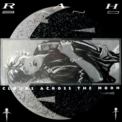 RAH Band - Clouds Across The Moon - 1985