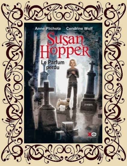 Susan Hopper, t1 : Le parfum perdu