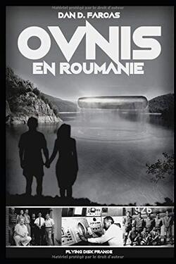 Ovnis en Roumanie de Dan D.Farcas
