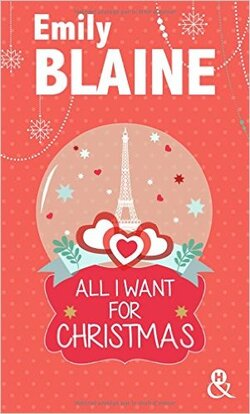 """All I Want For Christmas "" D'Emily Blaine"