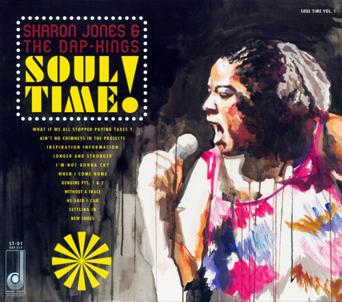 "2011 : Album "" Soul Time ! "" CD Daptone Records DAP-024 [ UK ]"