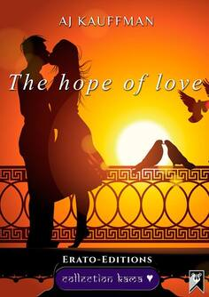 The hope of love