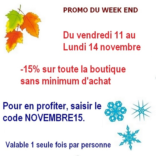 Promotion du week end du 11 au 14 novembre
