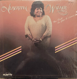Albertina Walker - The Best Is Yet To Come - Complete LP