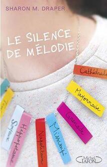 Le silence de Mélodie, de Sharon M. Draper