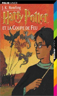 J.K Rowling : Harry Potter T4 - Harry Potter et la coupe de feu