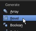 Cliquer sur le choix Bevel pour mettre un Bevel Modifier