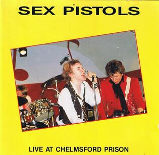 Tiens! V'là du live! Le retour - Jour 5 : The Sex Pistols - 17 Septembre 1976 Prison de Chelmsford Essex