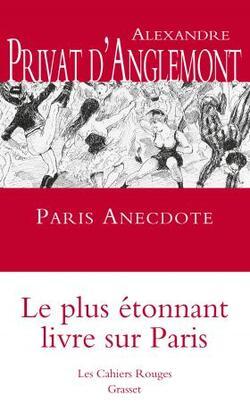 Paris anecdote - Alexandre Privat d'Anglemont
