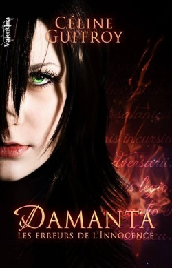 Damanta, tome 1 (Céline Guffroy)