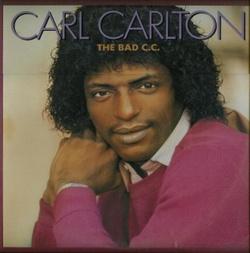Carl Carlton - The Bad C.C. - Complete LP