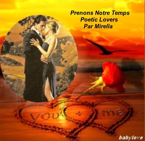 Prenons Notre Temps   Poetic Lovers   Par Mirella