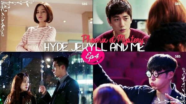 Hyde Jekyll and Me - Episode 4 -
