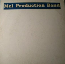 Mel Production Band - Trying To Get Out Of Here - Complete LP