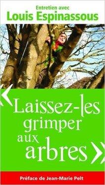 Laissez-les grimper aux arbres (Louis ESPINASSOUS)