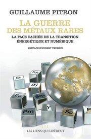 La guerre des métaux rares (Guillaume PITRON)