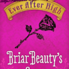 ever-after-high-briar-beauty\'s-story
