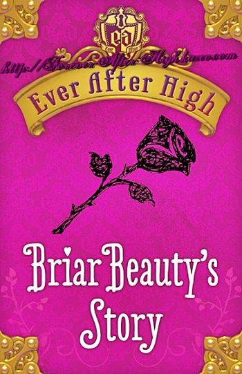 ever-after-high-briar-beauty's-story
