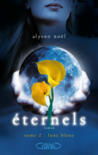 Eternels tome 2: Lune bleue