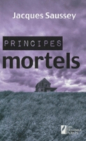 Principes mortels, Jacques SAUSSEY