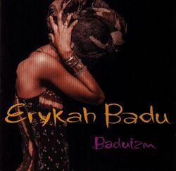 Erykah Badu - Baduizm - Complete CD