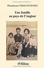 Phandarasar Thouch Fenies, Une famille au pays de l'Angkar, Tensing