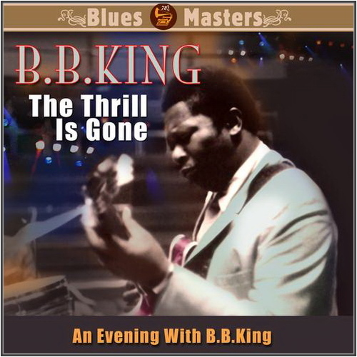 BB King - The Thrill is Gone (1969)