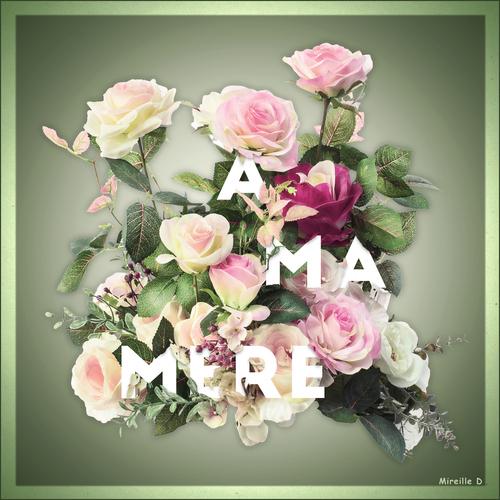Fête des Mères en Fleurs