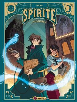 BD - Spirite, tome 1 Tunguska