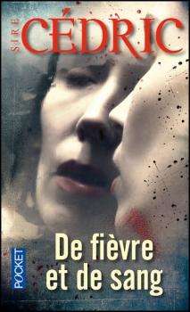 De Fièvre et de sang - Sire Cédric