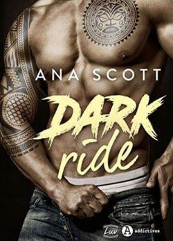 Dark ride - Ana Scott