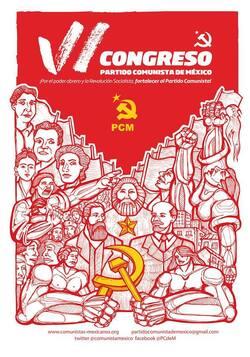 6ème Congrès du Parti Communiste du Mexique-Mexico les 3-4-5 août 2018