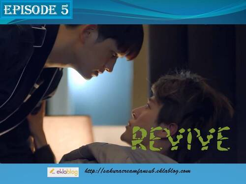 Sortie épisode 5 de REVIVE