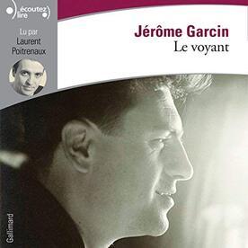 Le voyant de Jérome Garcin