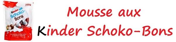 Mousse aux Kinder Schoko-Bons