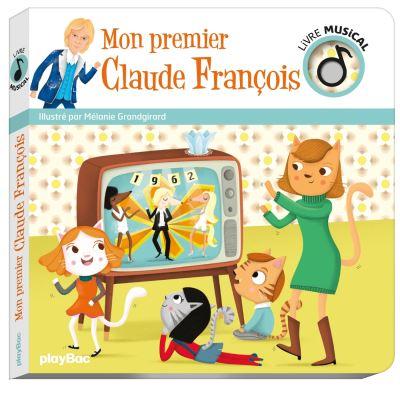 Livre musical - Mon premier Claude François