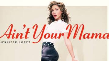 Jennifer Lopez met le feu avec Ain't Your Mama