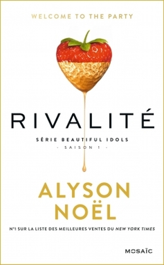 Beautiful Idols tome 1 : Rivalité d'Alyson Noel