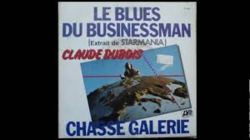 le blues du businessmann....