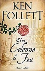 Une colonne de feu - Ken Follett -