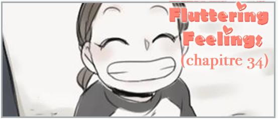 Fluttering Feelings - Chapitre 34