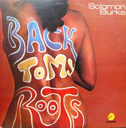 Solomon Burke - Back To My Roots - Complete LP