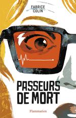 Passeurs de mort, Fabrice COLIN